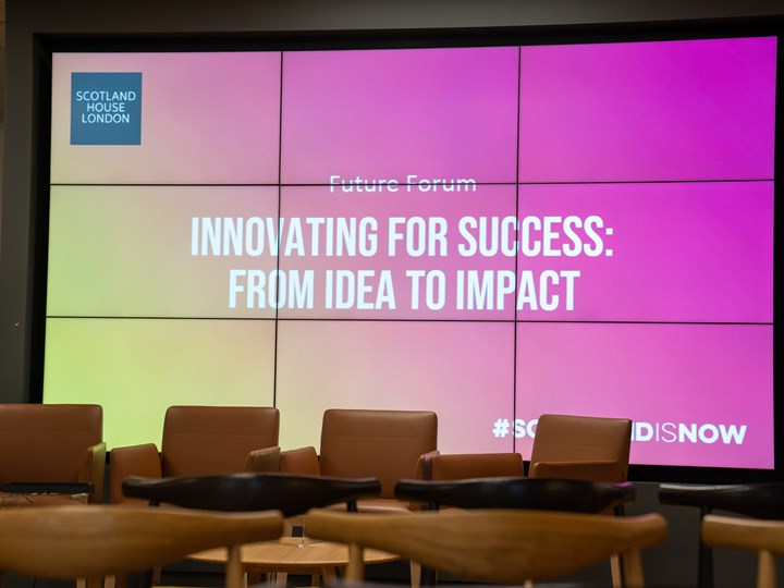 Scotland House Future Forum: Innovating for Success - From Idea to Impact